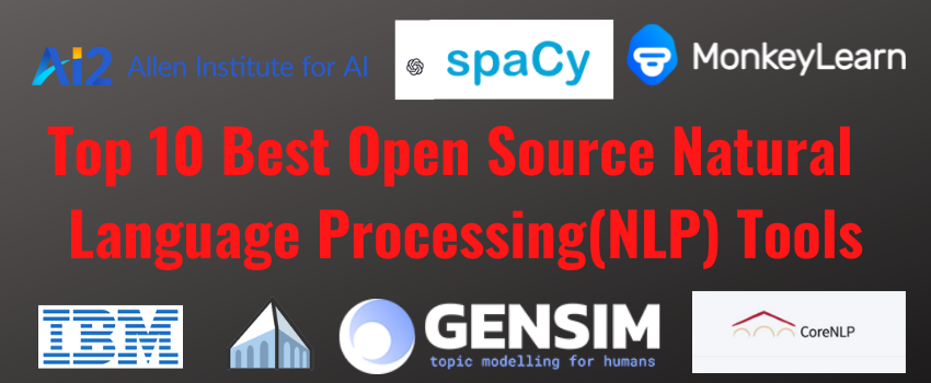 Top 10 Best Open Source Natural Language Processing Tools