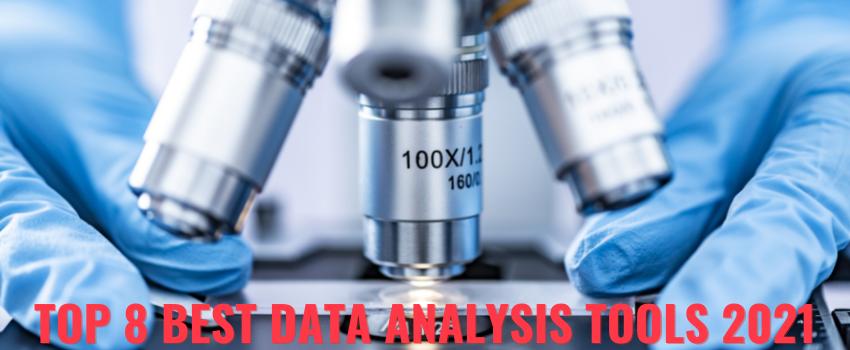 Top 8 Best Data Analysis Tools 2021